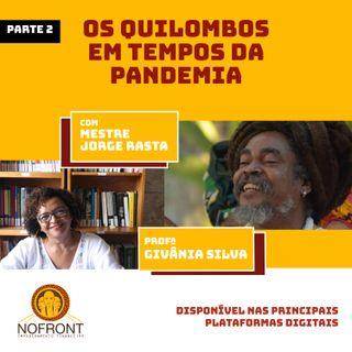 Parte 2 - Quilombos em tempos de pandemia (1)