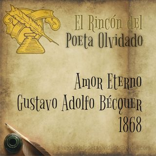 Amor Eterno - Gustavo Adolfo Bécquer