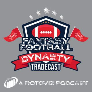 Swiping Left On Rookie Picks - Russell Clay- Dynasty Tradecast