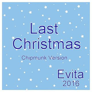 Last Christmas   ( Chipmunk Version )