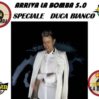 ARRIVA LA BOMBA 5.0 Speciale Duca Bianco