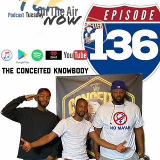 The Conceited Knowbody 136 Willard's hoe woes and more...