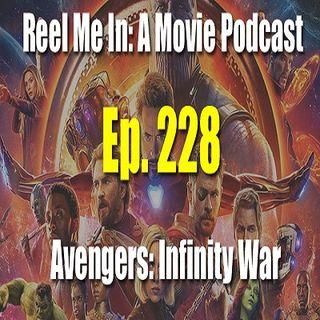 Ep. 228: Avengers: Infinity War