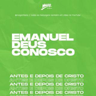 EMANUEL, DEUS CONOSCO // Carol Moraes