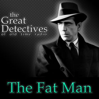 The Great Detectives Present the Fat Man