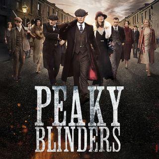 #53 - Peaky Blinders