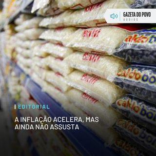 Editorial: A inflação acelera, mas ainda não assusta