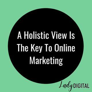 Lady Digital Episode 1: Introduction & Holistic Marketing