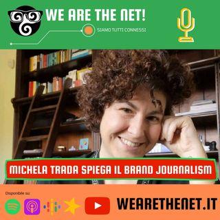 230 - Il Brand Journalism con Michela Trada