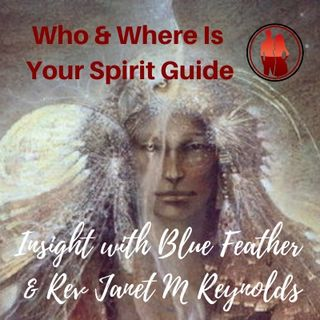 Who & Where Is Your Spirit Guide