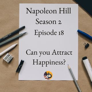 Positive Mental Attitude: Season 2 - Episode 18 - Can You Attract Happiness?