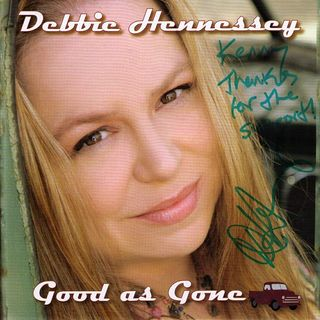 Debbie Hennessey - Good As Gone - KDTN Radio One Country 2006