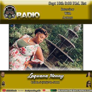 Quarantine Radio Interviews Laquana Henny