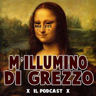 ASCOLTIAMO LE VOSTRE FIGURE DI MERDA - Milluminodigrezzo il Podcast Ep. 4