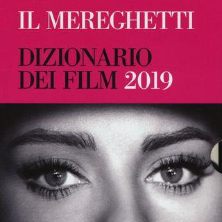 """Paolo Mereghetti """"Il Mereghetti. Dizionario dei film 2019"""""""