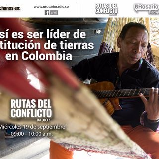 Así es ser líder de restitución de tierras en Colombia