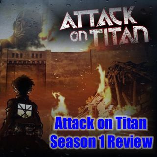 Daily 5 Podcast - Attack on Titan Season 1 Review