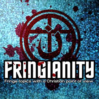FRINGIANITY Podcast