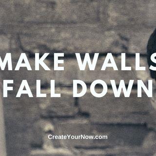 2121 Make Walls Fall Down
