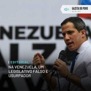 Editorial: Na Venezuela, um Legislativo falso e usurpador