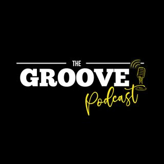 The Groove Podcast