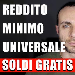 REDDITO MINIMO UNIVERSALE - SOLDI GRATIS