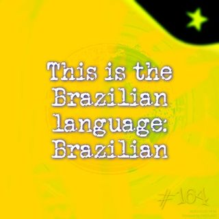 This is the Brazilian language: Brazilian (#164)
