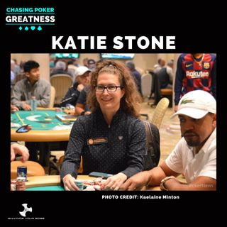 #45 Katie Stone: Finding Your Tribe, Final Table Breakdown, & Trusting Your Gut