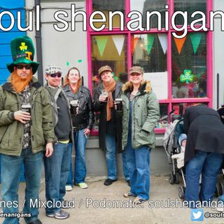 EP 547 ::: Soul Shenanigans ::: 2020 St Patrick's Day Special