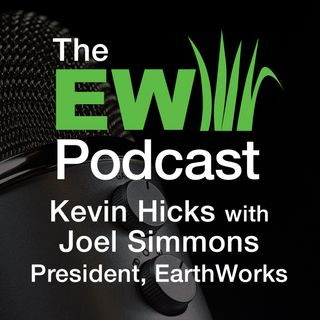 EW Podcast - Kevin Hicks with Joel Simmons
