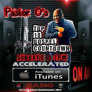 Pastor O's Gospel Top Ten Countdown 11-27-2016