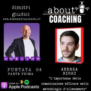 """Andrea Righi """"L'importanza della comunicazione efficace nella metodologia d'allenamento"""" parte 1"""