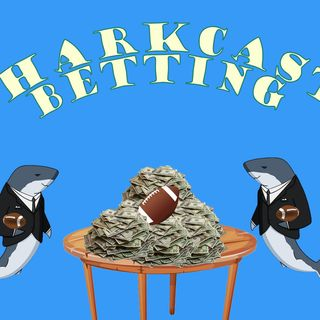 SharkCast Betting #3