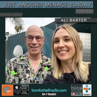 Just Another Menace Sunday #837 w/ Ali Barter