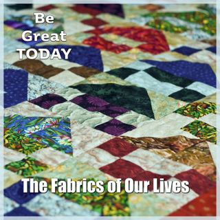 Episode 85: The Fabrics of Our Lives
