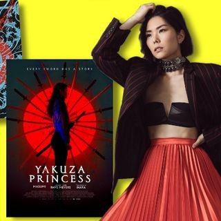 #398: MASUMI, singer, songwriter, and star of Yakuza Princess is here!