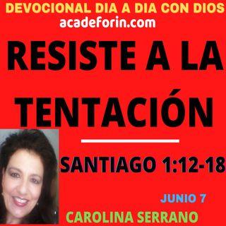 RESISTE A LA TENTACIÓN