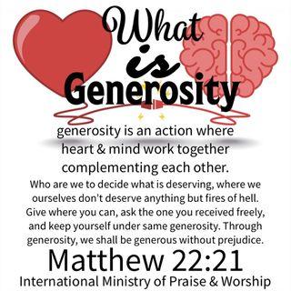 What is generosity?