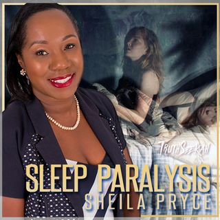 Sleep Paralysis | Guardian Spirits of the Astral Realm | Sheila Pryce