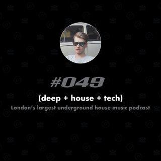 (deep + house + tech) #049