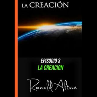 Episodio 3 - La creación
