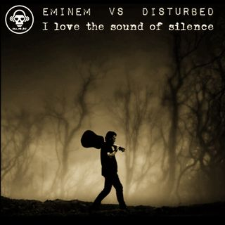 Kill_mR_DJ - I Love The Sound Of Silence (Eminem VS Disturbed)