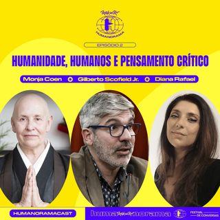 #2 - As fronteiras do SOU. Com Monja Coen, Gilberto Scofield Jr. e Diana Rafael