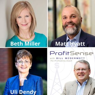 Beth Miller, Executive Velocity; Matt Hyatt, RocketIT; and Uli Dendy, TrueLanguage (Profit Sense with Bill McDermott, Episode 20)
