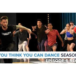 So You Think You Can Dance 14 | Episode 6 Recap Podcast