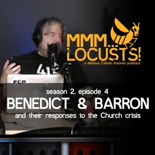 2.4 Benedict & Barron (and their responses to the Church crisis)