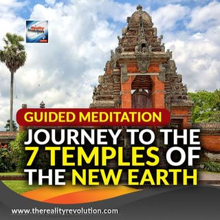 Guided Meditation Journey To The Seven Temples Of The New Earth