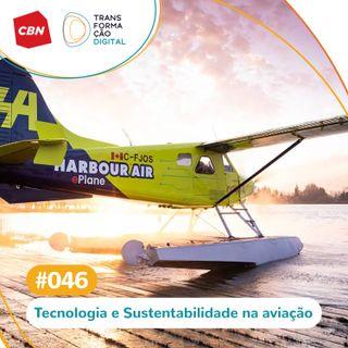Ep. 46 - Aviões elétricos: tecnologia para um mundo mais sustentável