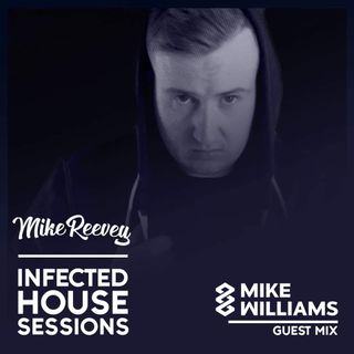 Episode 08 (Guest Mix: Mike Williams)