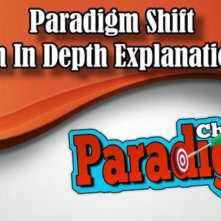Paradigm Shift An In Depth Explanation | Paradigm Chimes & Motivation Affirmations